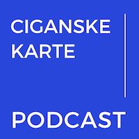 podcast ciganske karte